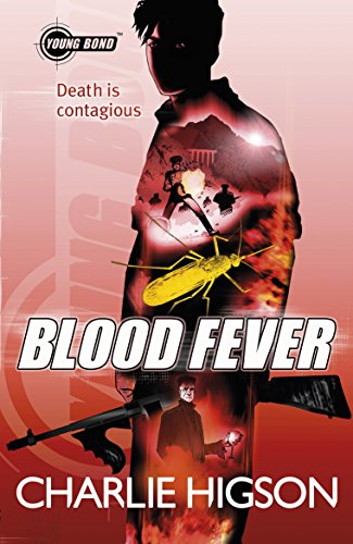 9780141343389: Young Bond Blood Fever (Young Bond Series)