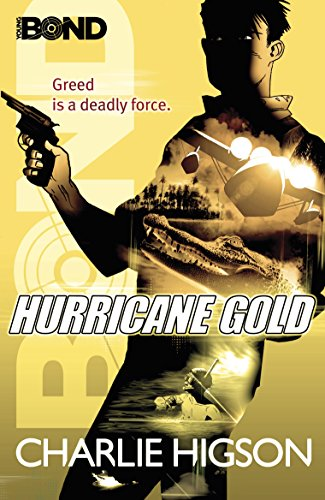 9780141343402: Young Bond Hurricane Gold (Young Bond Series)