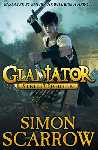 Street Fighter. Simon Scarrow (Gladiator) (0141343451) by Scarrow, Simon