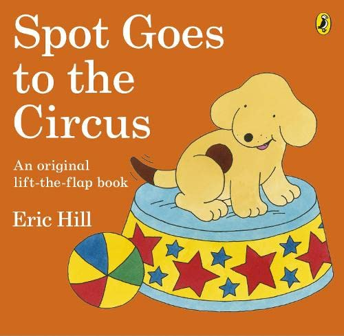 9780141343761: Spot Goes To the Circus
