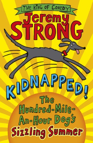 9780141344195: Kidnapped: The Hundred Mile An Hour Dogs Sizzling Summer (Cartoon Kid)