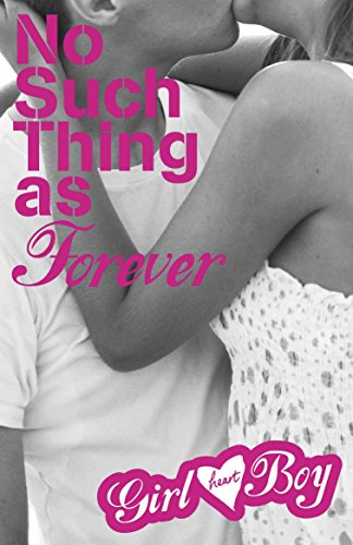 9780141344256: Girl Heart Boy: No Such Thing as Forever (Book 1)