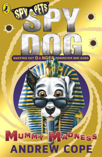9780141344317: Spy Dog: Mummy Madness