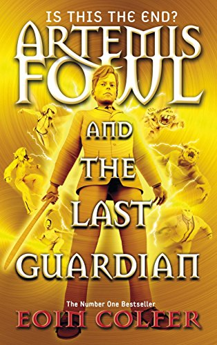9780141344331: Artemis Fowl and the Last Guardian