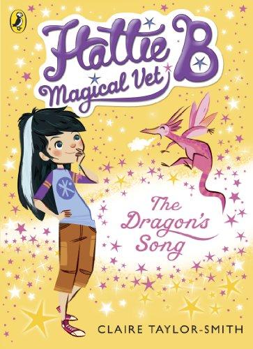9780141344621: Hattie B Magical Vet the Dragon's Song Book 1