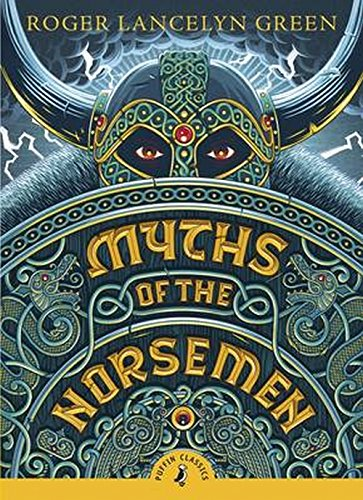 9780141345253: Myths of the Norsemen (Puffin Classics)