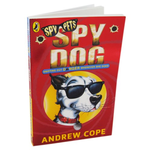 9780141345536: Spy Dog, Sniffing Out Danger Wherever She Goes - Spy Pets