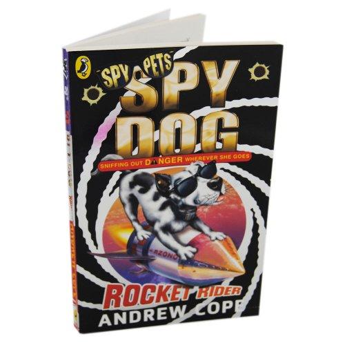 9780141345574: Spy Dog, Rocket Rider - Spy Pets