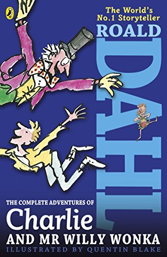 9780141346533: The Complete Adventures of Charlie and Mr Willy Wonka (Dahl Fiction)