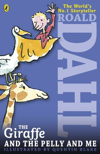 9780141346663: The Giraffe and the Pelly and Me