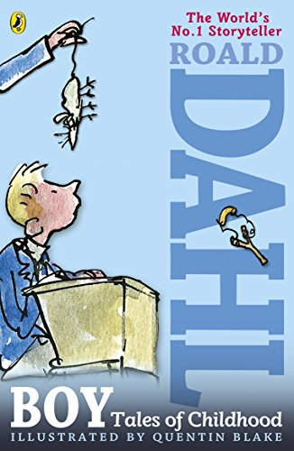 Boy: Tales of Childhood: Dahl, Roald