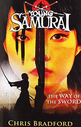 9780141347110: The Way of the Sword (Young Samurai, Book 2)