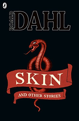 9780141347875: Skin and Other Stories (Roald Dahl Short Stories)