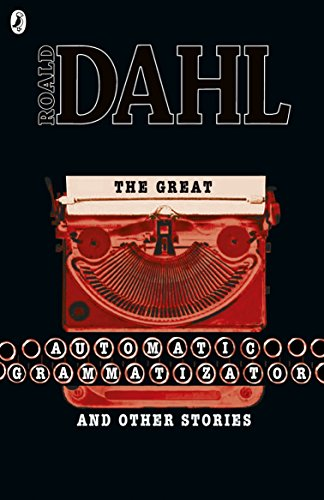 9780141347882: The Great Automatic Grammatizator and Other Stories (Roald Dahl Short Stories)