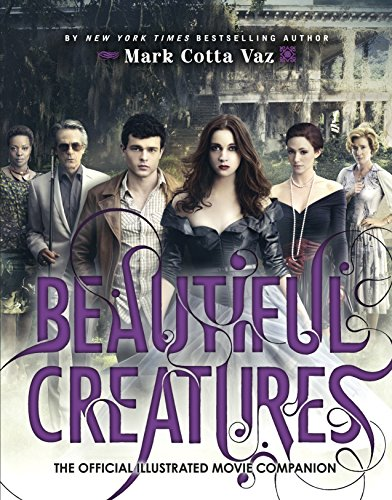 9780141348537: Beautiful Creatures The Official Illustrated Movie Companion