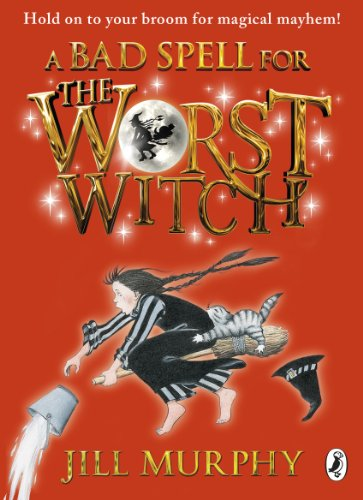 9780141349619: A Bad Spell for the Worst Witch