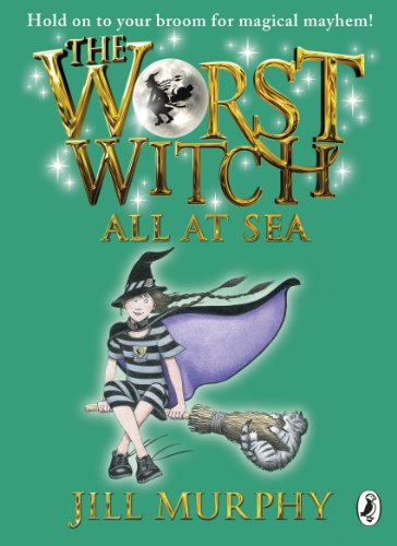 9780141349626: The Worst Witch All at Sea