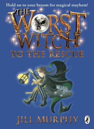 9780141349640: The Worst Witch to the Rescue