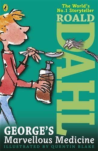 9780141349923: Roald Dahl Georges Marvellous Medicine