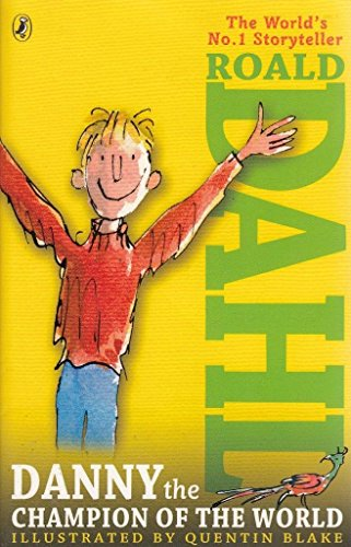 9780141349961: Roald Dahl Danny And The Champion Of The World