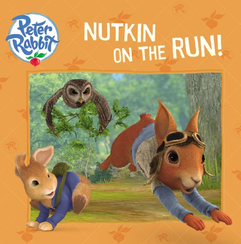 9780141350035: Nutkin on the Run! (Peter Rabbit (Frederick Warne))