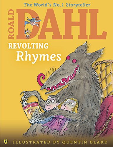 Revolting Rhymes (Colour Edition) (Dahl Colour Illustrated): Dahl, Roald