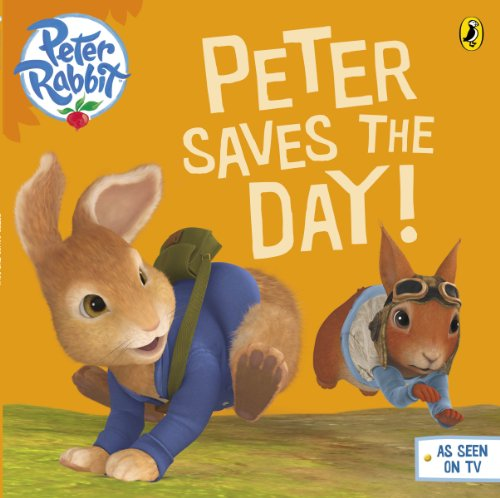 9780141350530: Peter Rabbit Animation: Peter Saves the Day!
