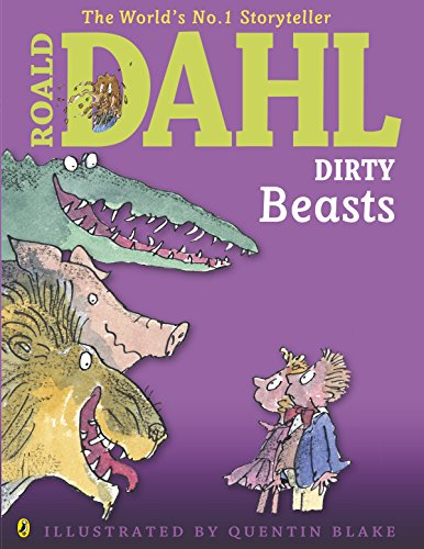 9780141350547: Dirty Beasts (Dahl Picture Book)