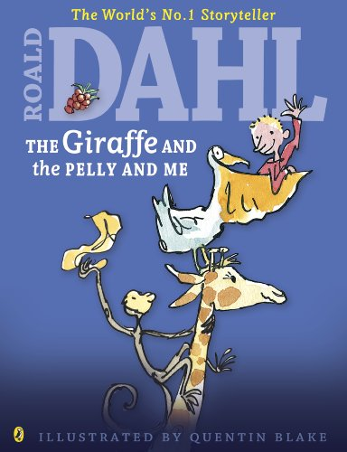 9780141350578: The Giraffe and the Pelly and Me (Dahl Colour Editions)