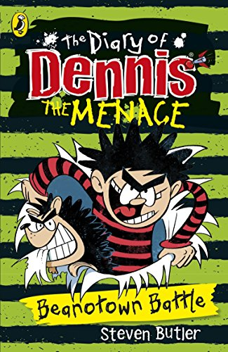 9780141350844: The Diary of Dennis the Menace: Beanotown Battle (Book 2) (The Beano)