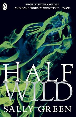 9780141350882: Half Wild: 2