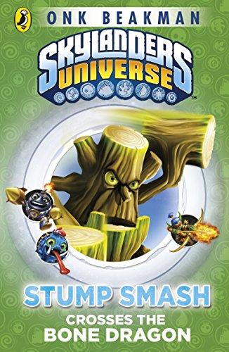 9780141351537: Skylanders Mask of Power: Stump Smash Crosses the Bone Dragon: Book 6