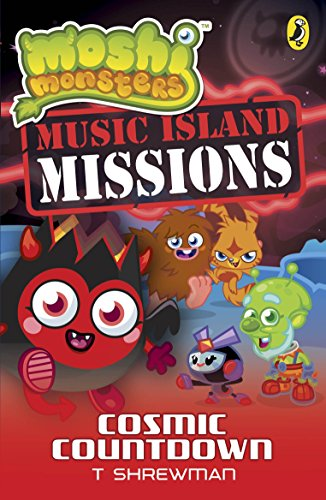 9780141351872: Moshi Monsters: Music Island Missions 4: Cosmic Countdown