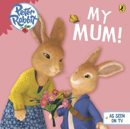 9780141352329: Peter Rabbit Animation My Mum