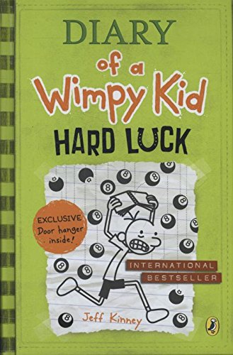 Diary of a wimpy kid: Hard luck: Jeff Kinney