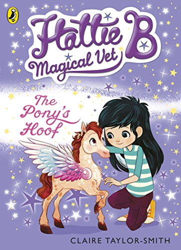 9780141352442: Hattie B, Magical Vet: The Pony's Hoof (Book 5)