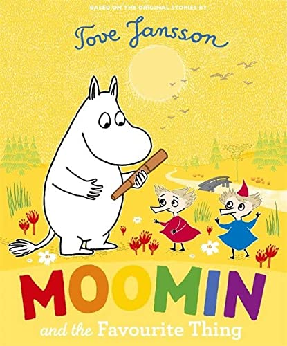 9780141352664: Moomin and the Favourite Thing
