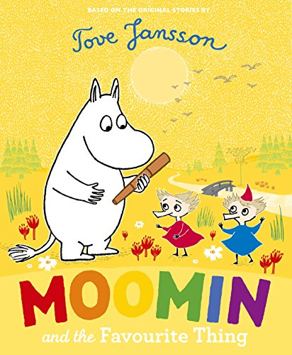9780141352671: Moomin and the Favourite Thing