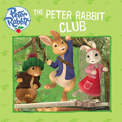 9780141353197: The Peter Rabbit Club (Peter Rabbit Animation)
