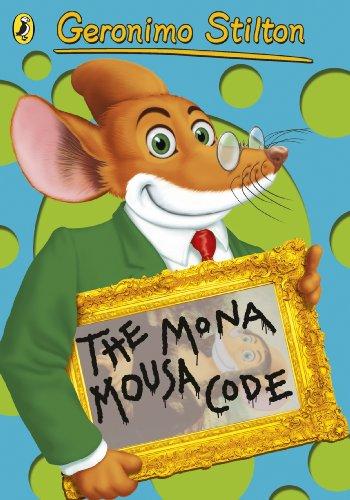 9780141354002: Geronimo Stilton: The Mona Mousa Code (#13)