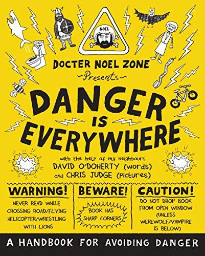 9780141354156: Danger Is Everywhere: A Handbook for Avoiding Danger