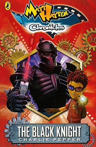 9780141354330: Matt Hatter Chronicles: The Black Knight (Book 1)