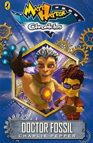 9780141354354: Matt Hatter Chronicles: Doctor Fossil (Book 2)
