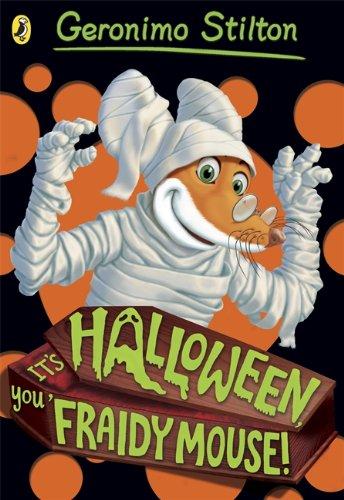 9780141354675: Geronimo Stilton: It's Halloween, You Fraidy Mouse! (#16)