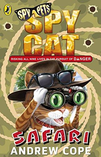 9780141357188: Spy Cat: Safari (Spy Dog)