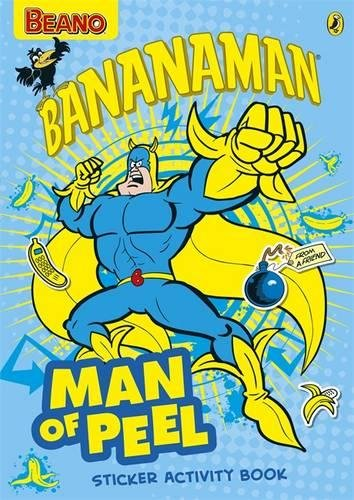 9780141357324: The Beano: 'Man of Peel' Bananaman Sticker Activity Book