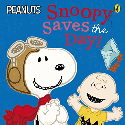9780141357683: Peanuts - Snoopy Saves the Day!