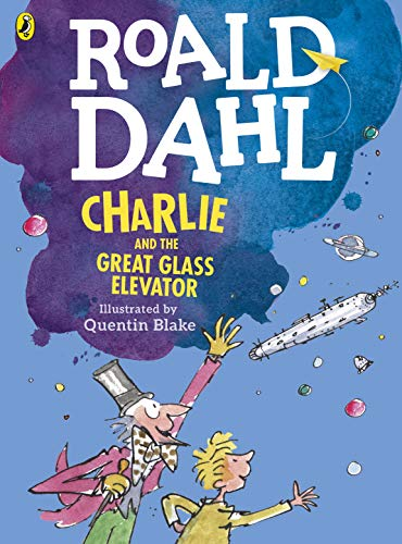 9780141357850: Charlie and the Great Glass Elevator (colour edition)