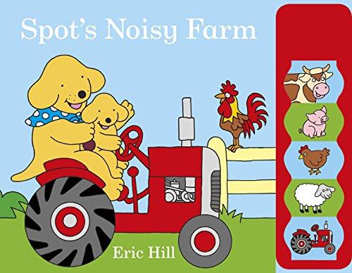 9780141358123: Spot'S Noisy Farm