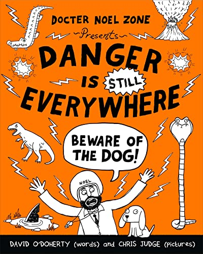 9780141359205: Danger is Still Everywhere: Beware of the Dog! (Danger is Everywhere)
